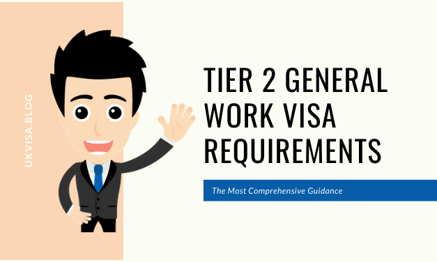 Tier 2 General Visa (UK Work Permit) Requirements and Guidance 2020