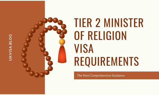A Guide to UK Tier 2 Minister of Religion Visa Requirements 2020