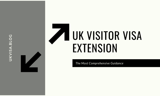 What are the UK Visitor Visa Extension Requirements 2020?