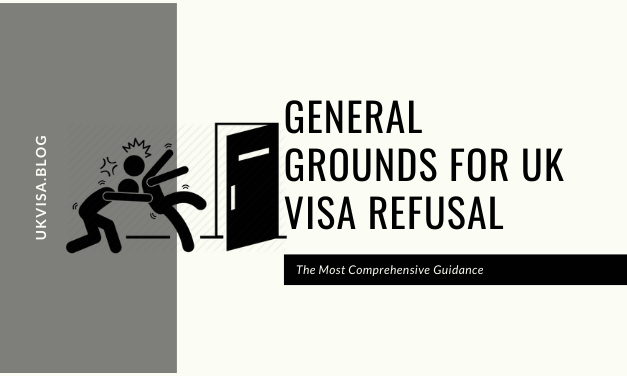 A Guide to General Grounds for UK Visa Refusal and 10-Year Ban