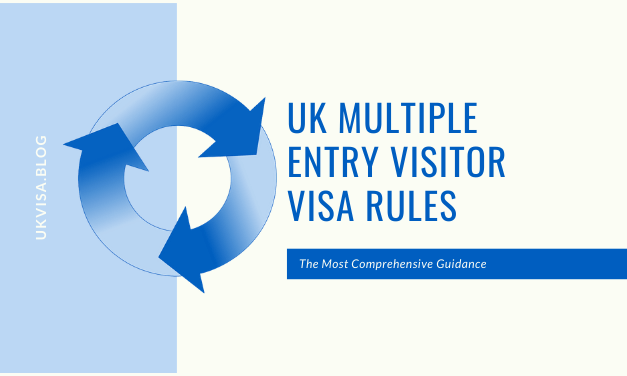 A Guide to UK Multiple Entry Visa Rules for All Types of Visitors