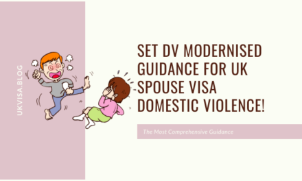Set DV Modernised Guidance for UK spouse visa domestic violence!