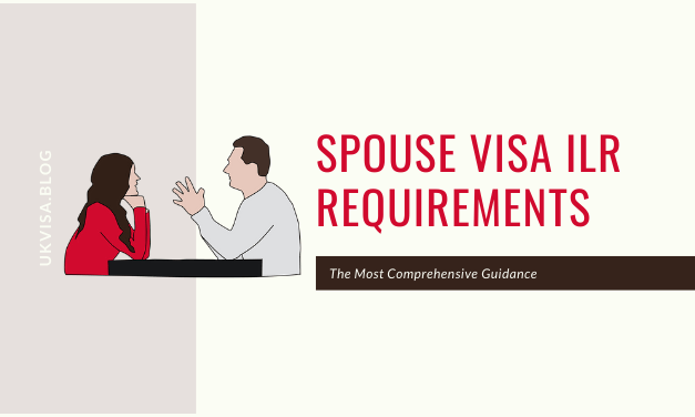 A Guide to UK Spouse Visa ILR Requirements for Settlement 2020