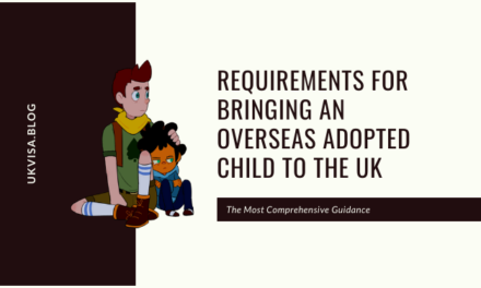 Requirements for Bringing an Overseas Adopted Child to the UK