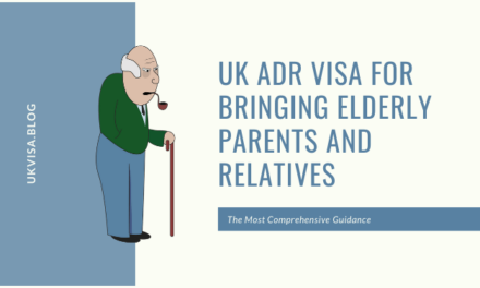 UK Adult Dependent Relative Visa for Bringing My Elderly Parents