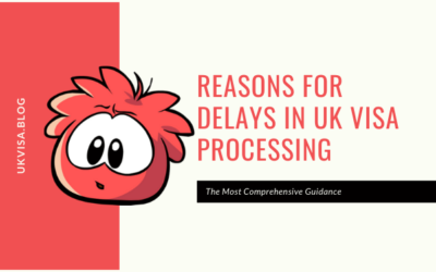 Reasons for Delays in UK Visa Processing Time | Covid-19 Update