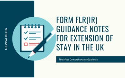 Form FLR(IR) Guidance Notes for Extension of Stay in the UK