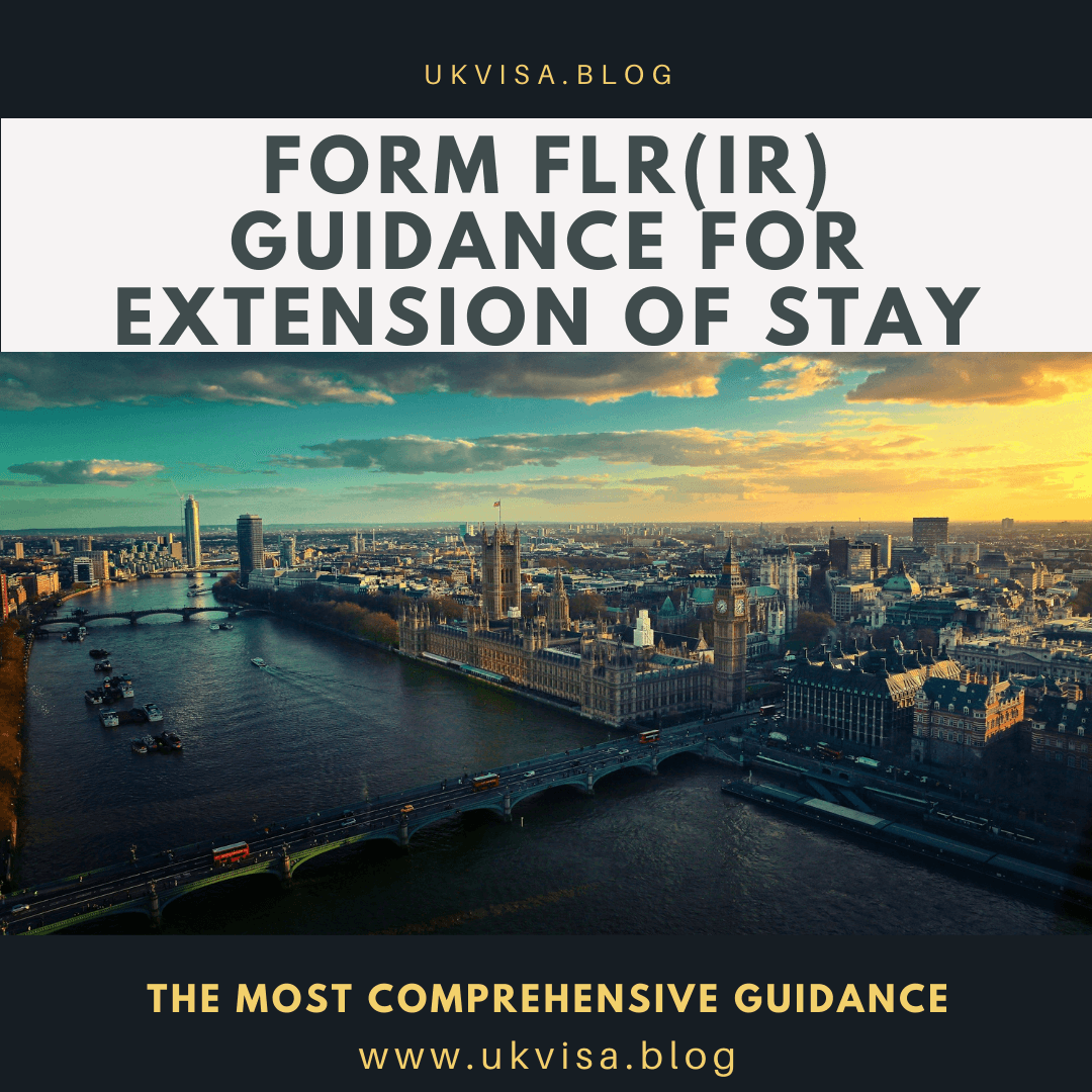 Form FLR(IR) Guidance for Extension of Stay in the UK