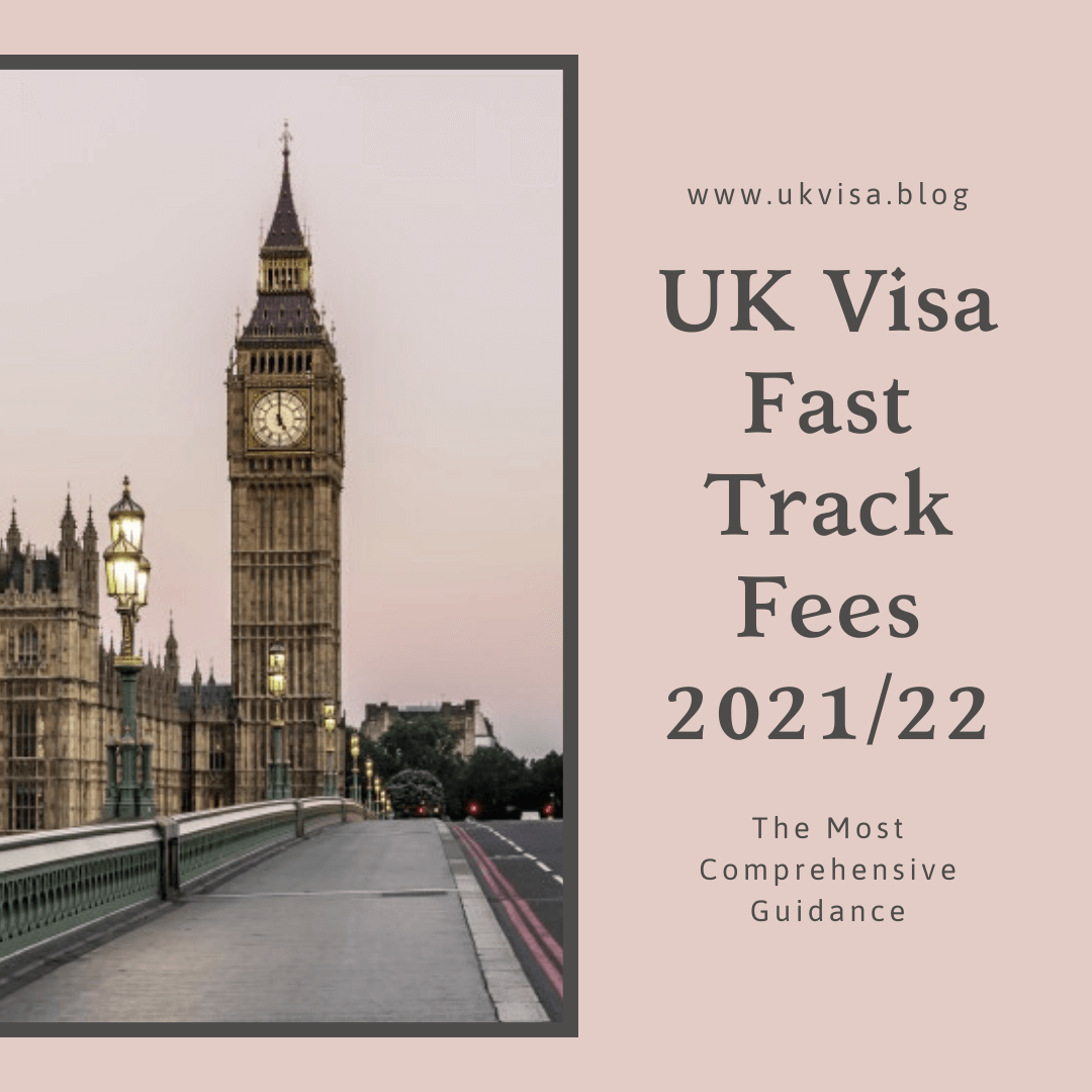 UK Visa Fast Track Fees 2021/22 Super-Priority Service Cost