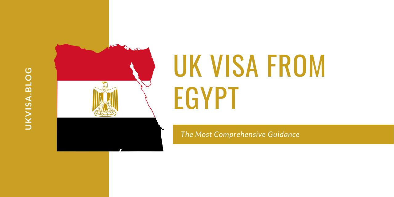 UK Visa Fees and Requirements for Egyptian Nationals 2021
