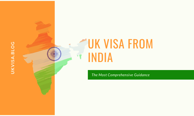 A Guide to UK Visa from India for Indian Nationals 2020