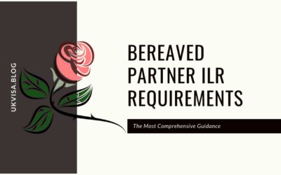 A Guide to Bereaved Partner ILR Requirements under Appendix FM