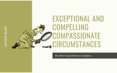 A Guide to Exceptional and Compelling Compassionate Circumstances