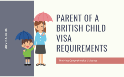 A Guide to Parent of a British Child Visa Requirements 2021