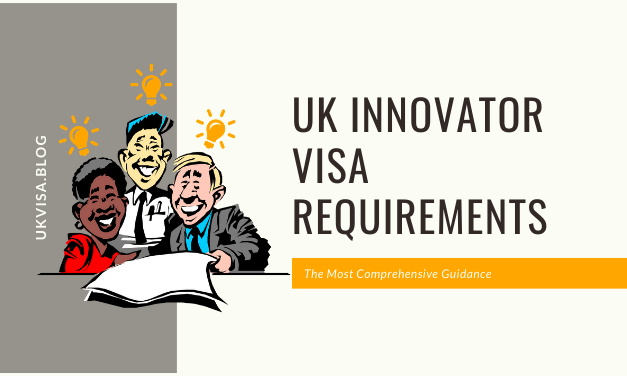 A Complete Guide to UK Innovator Visa Requirements 2020