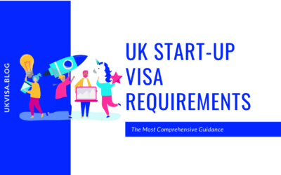 Latest UK Start-up Visa Requirements and Guidance 2021