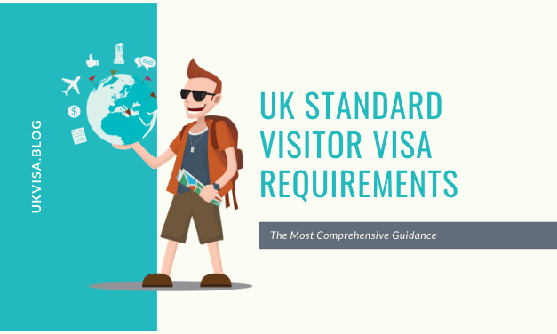 UK Standard Visitor Visa Requirements