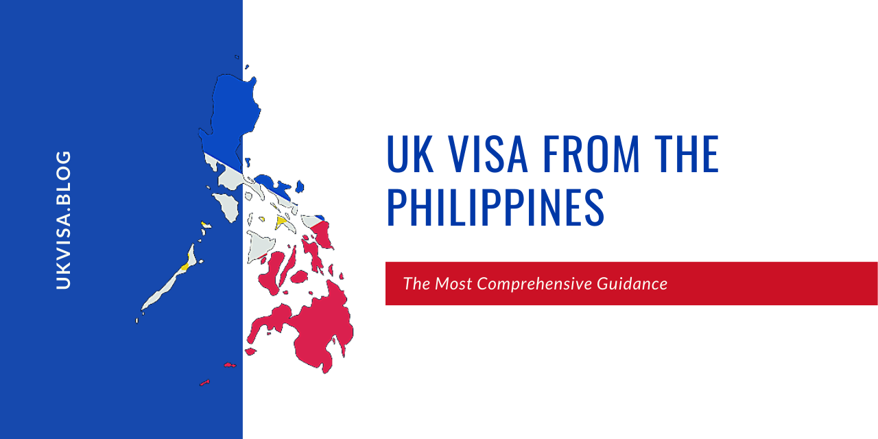 UK Visa Application Fees and Requirements Philippines 2020/21