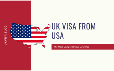 UK Visa Application Fees and Requirements from USA 2020