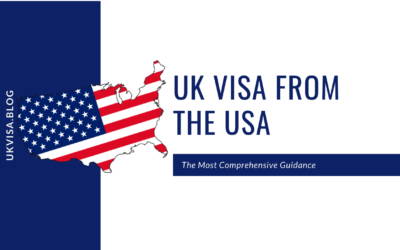 UK Visa Application Fees and Requirements from USA 2021