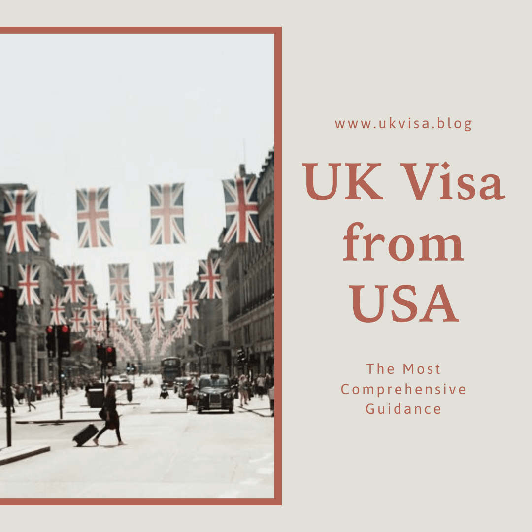 UK Visa from USA for US Citizens and Green Card Holder 2021