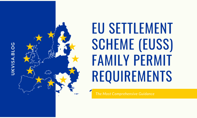 A Guide to EU Settlement Scheme Family Permit Requirements 2020