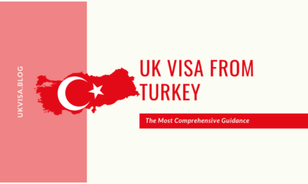 A Guide to UK Visa from Turkey 2020 for Turkish Citizens