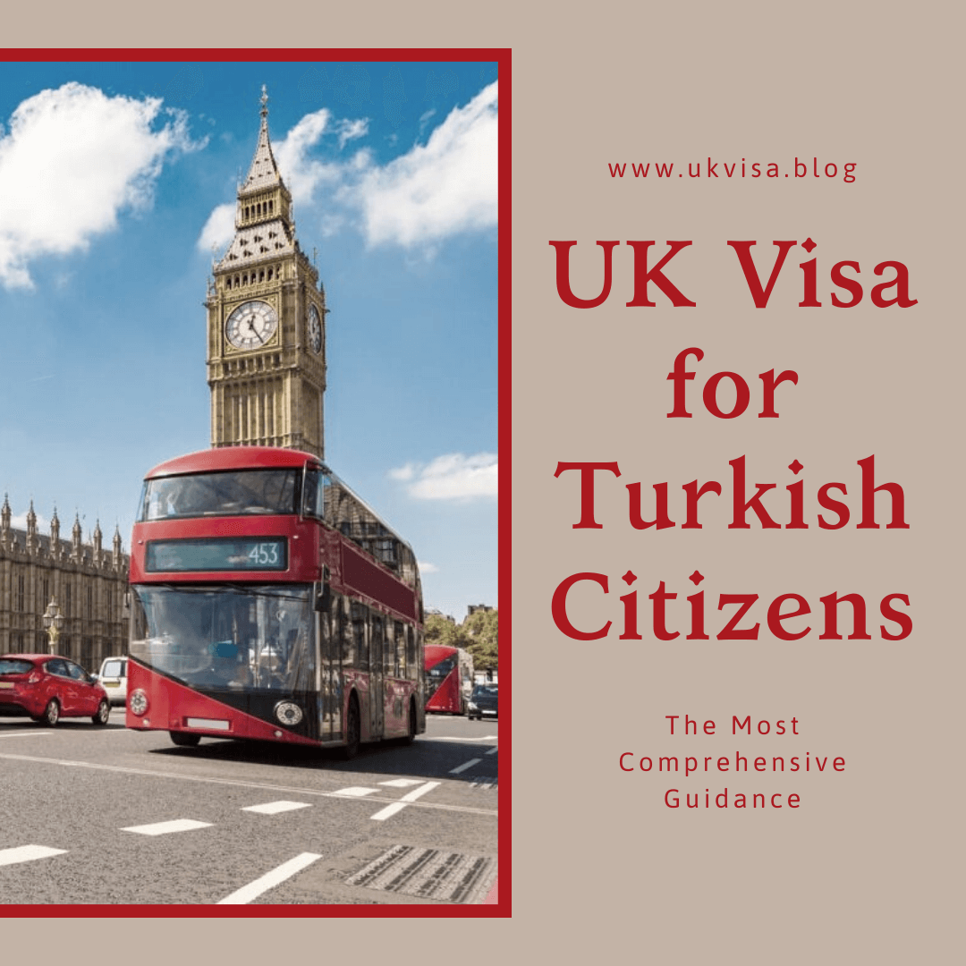 UK Visa Requirements for Turkish Citizens