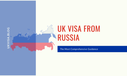 A Guide to UK Visa from Russia for Russian Citizens 2020