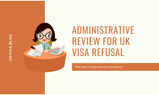 How to Apply for Administrative Review against a UK Visa Refusal?
