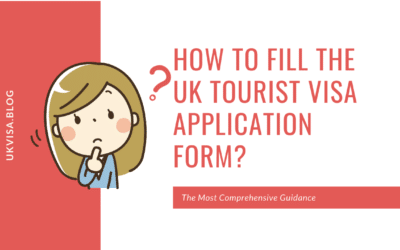 How to Fill the UK Visitor Visa Application Form?