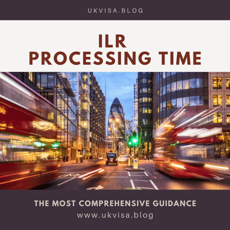 ILR Processing Time 2021