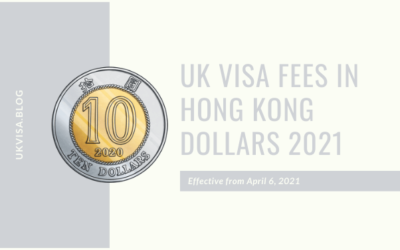 How much is the UK Visa Fee 2021 in Hong Kong Dollars?